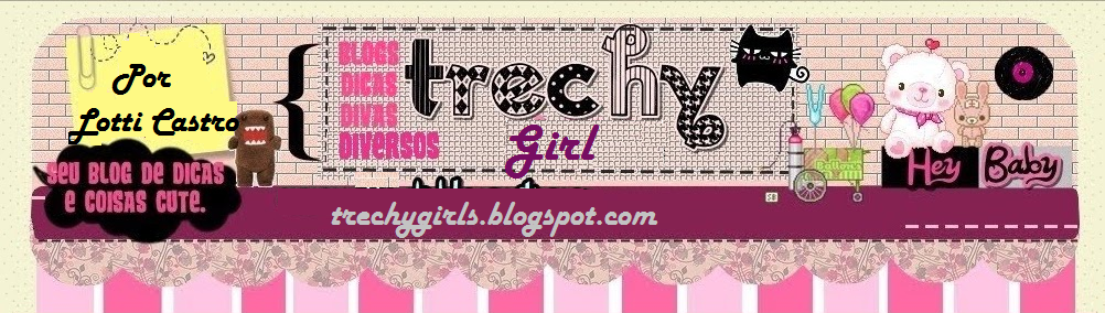 Trechy Girl // Blog Official