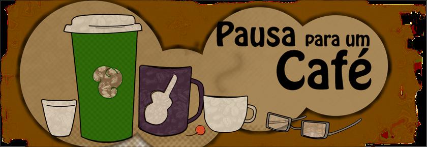 Pausa Para um Café