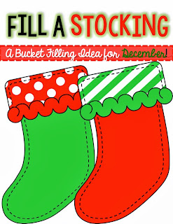 http://www.teacherspayteachers.com/Product/Fill-a-Stocking-a-FREEBIE-Bucket-Filling-project-for-December-1002274