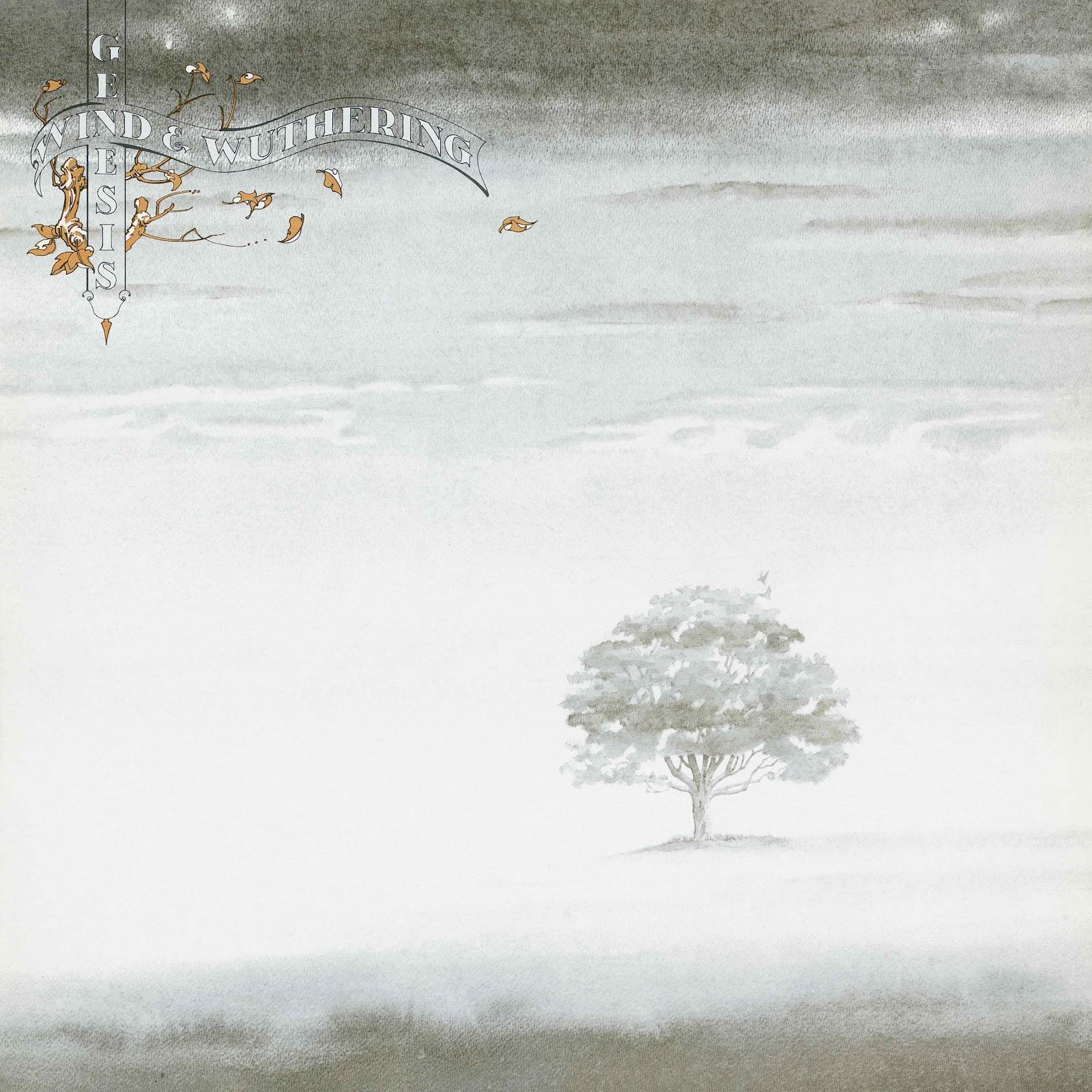 http://2.bp.blogspot.com/-adNkXbc7MWE/T33wHVb9KDI/AAAAAAAABmk/gyku1iU8vzg/s1600/Genesis+-+Wind+&+Wuthering+(1976).jpg