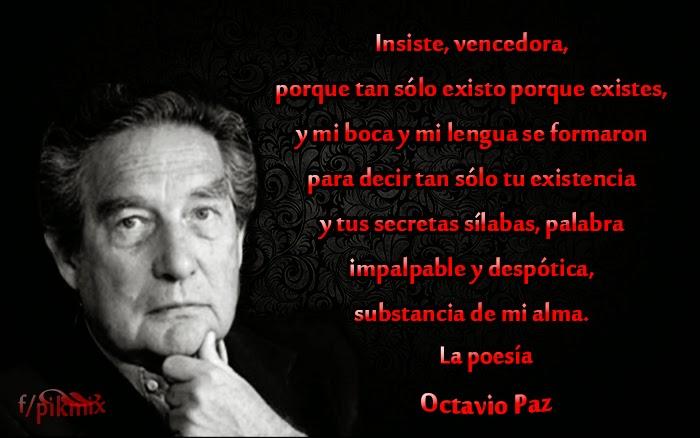 La poesía: Octavio Paz - Poemas -  fragmento en imagen y poema completo