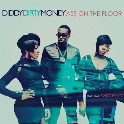 Diddy Dirty Money - Ass On The Floor (ft. Swizz Beatz) Lyrics
