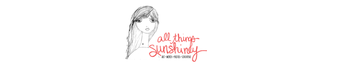 All Things Sunshiney | Sharing Kindness One Ray at a Time