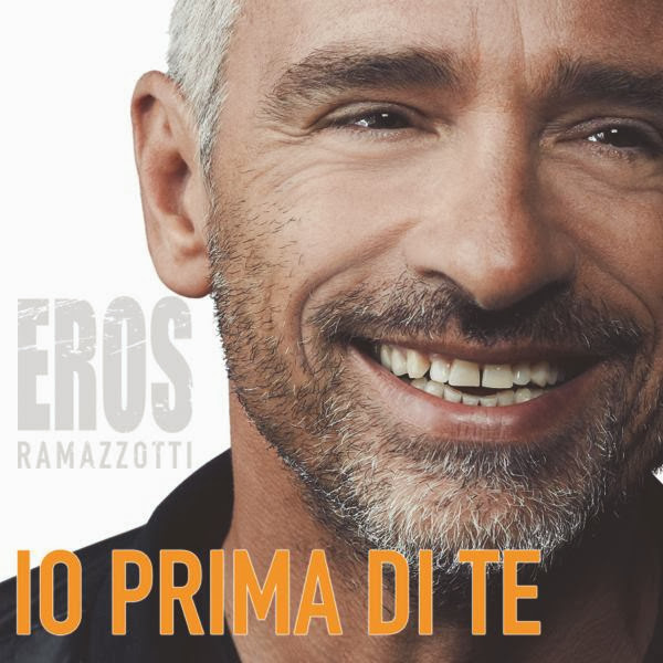 Eros Ramazzotti - Io Prima Di Te - testo video download