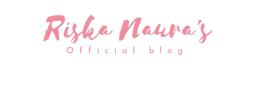 Riska Naura's Official Blog