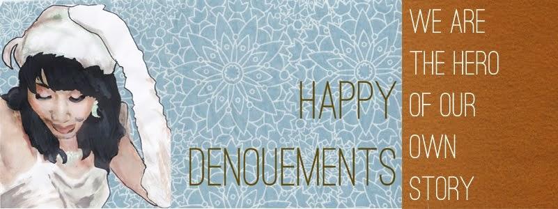 Happy Denouements