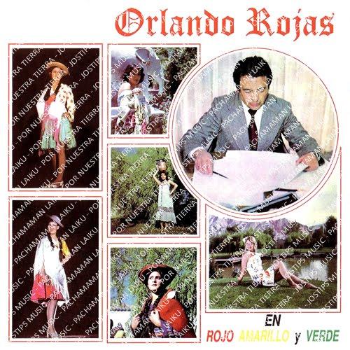 La Bloga Somos Orlando: Bolivia Eterna: Orlando Rojas