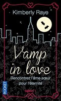 http://loisirsdesimi.blogspot.fr/2014/09/vamp-in-love-saison-1-kimberly-raye.html
