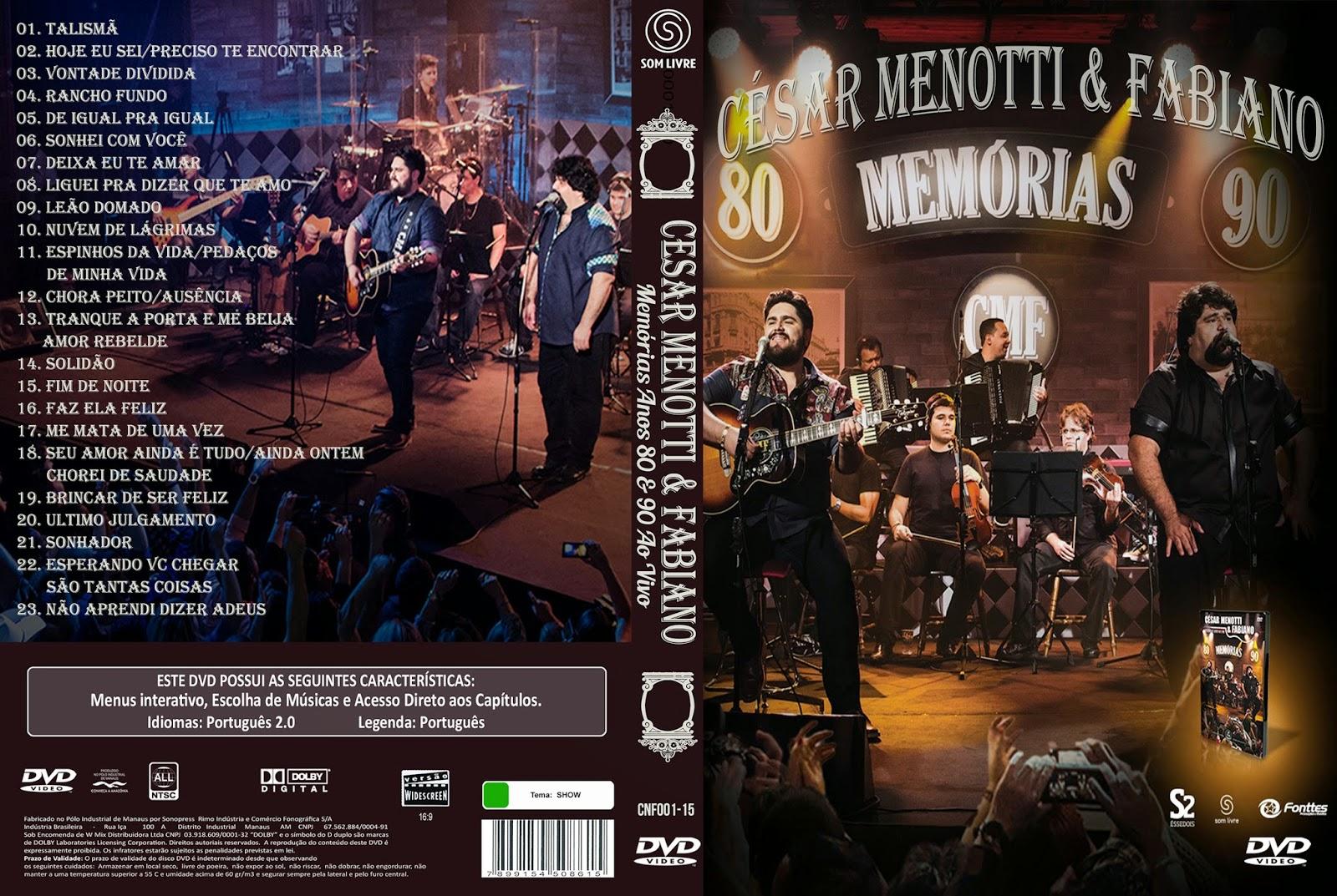 DVD César Menotti & Fabiano – Memórias Anos 80 e 90 Ao Vivo (2015)
