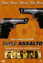 Baixar Filme Duplo Assalto (Dublado) Online Gratis
