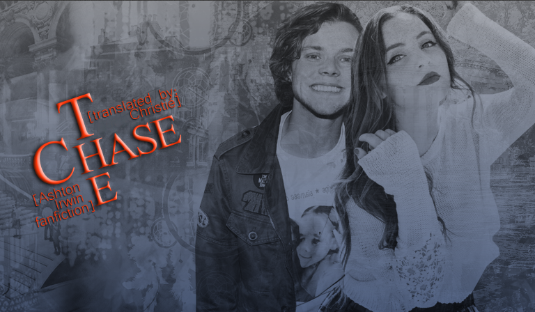 The Chase [Ashton Irwin Fanfiction]