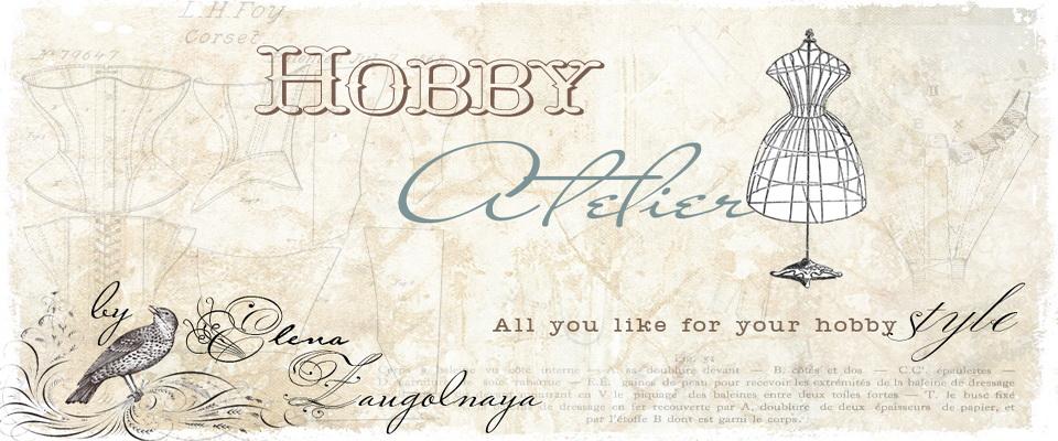 Каталог магазина Hobby Atelier