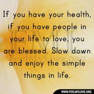 If you have your health