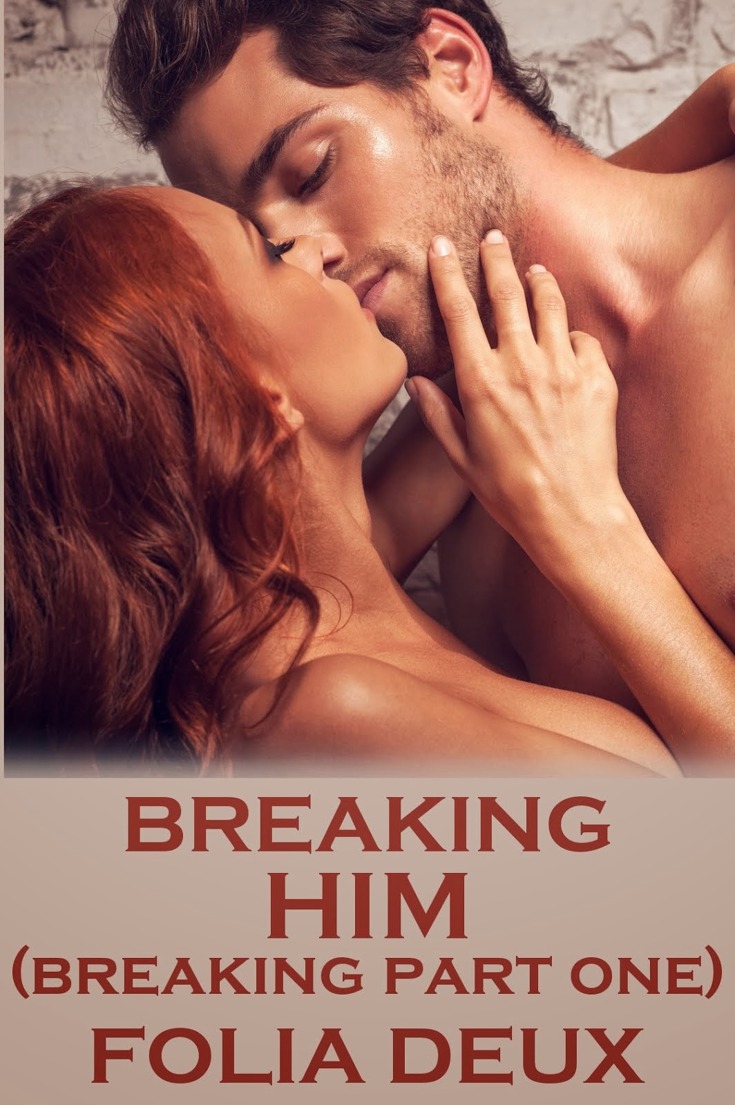 Breaking Him (Breaking, Part One)