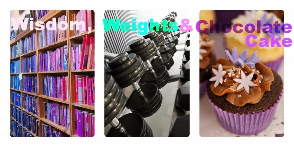 Wisdom, Weights and Chocolate Cake