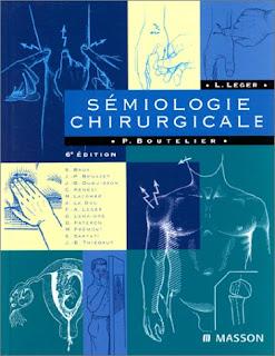 SEMIOLOGIE CHIRURGICALE. 6ème édition
