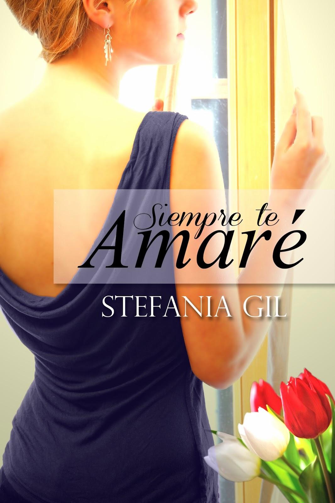 Siempre Te Amare - Stegania Gil