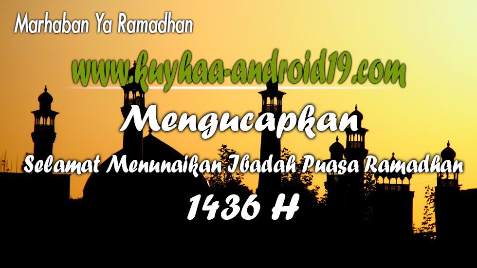 selamat Menunaikan Ibadah Puasa Ramadhan 2015