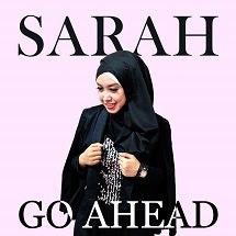 Sarah - Go Ahead Stafaband Mp3 dan Lirik Terbaru