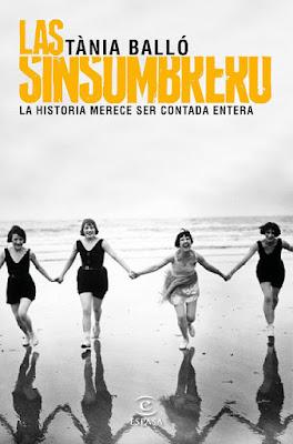LIBRO - Las sinsombrero  Tània Balló (Espasa - 23 Febrero 2016)  HISTORIA - BIOGRAFIA - MUJERES  Edición papel & digital ebook kindle  Comprar en Amazon España