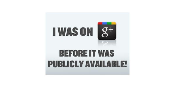 Google Plus Funny Images: I was on G+ before it was publicly available