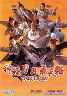Thần Kinh Điêu Dữ Phi Thiên Miêu (1993) - Flying Dagger (1993)