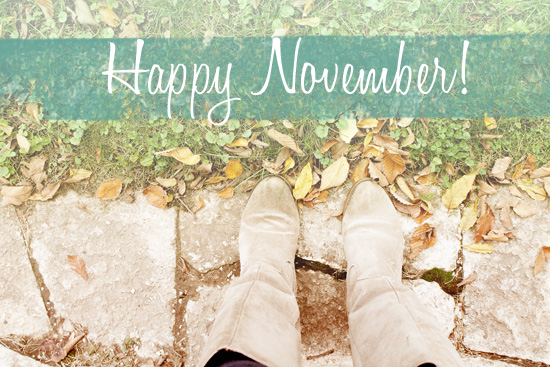 Hello November, Please Be Awesome