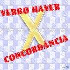 Concordância e flexionamento do verbo Haver nas diferentes situações.