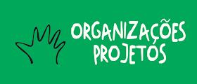 Organizações . Projetos Infância e Consumo