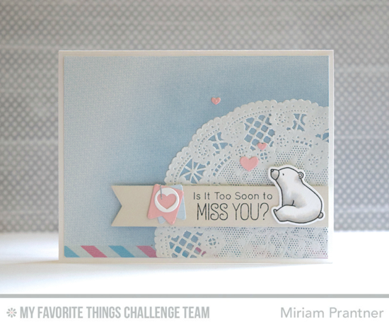 Sweet Miss You Bear Card by Miriam Prantner featuring the Birdie Brown Birthday Bears stamp set and DIe-namics and the Laina Lamb Designs Hip Clips Die-namics #mftstamps