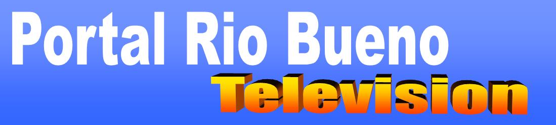 RIO BUENO NOTICIAS TV