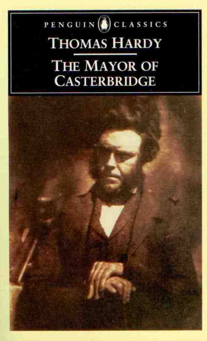 an analysis of thomas hardys novel the major of casterbridge The mayor of casterbridge has 46,696 ratings and 1,766 reviews karen said: this is hardy's most perfectly-constructed novel there are others that are m.