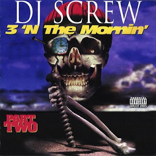 DJ Screw - 3 'N The Mornin' (Part Two) (1995) Flac