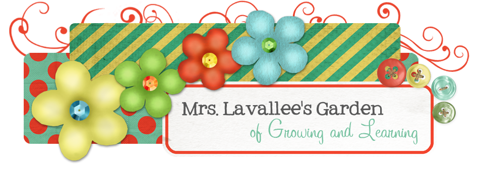 Mrs. Lavallee's Garden of Growing and Learning