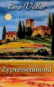 http://www.amazon.de/Zypressenmond-Eva-V%C3%B6ller-ebook/dp/B00JT8YX66/ref=sr_1_4?ie=UTF8&qid=1399123709&sr=8-4&keywords=zypressenmond