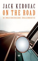 On The Road by Jack Kerouac is a feverish chase across America