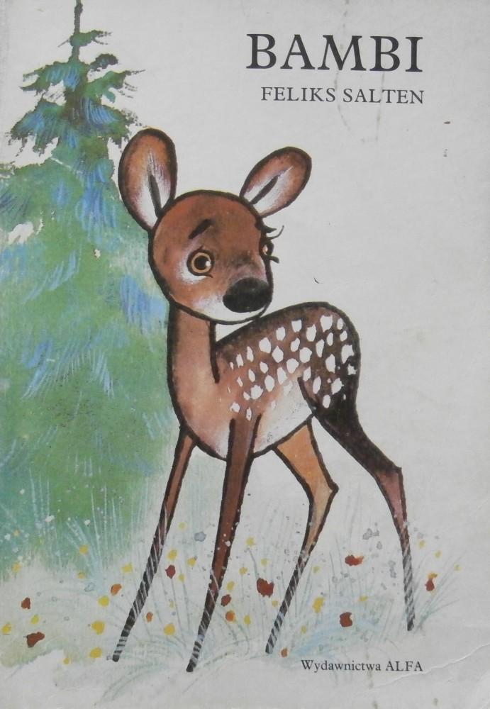 Znalezione obrazy dla zapytania Feliks Salten  Bambi - opowieść leśna 1987