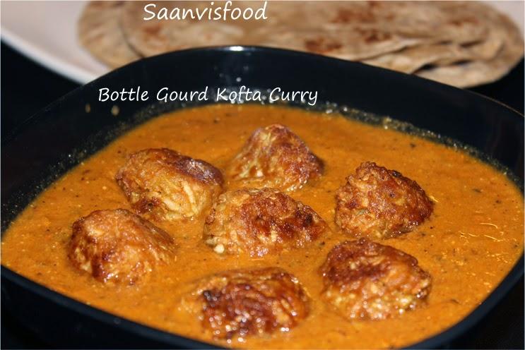 Sorakaya Kofta Curry / Bottle Gourd Kofta Curry/Lauki Kofta Curry