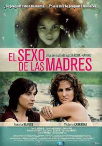 """""""El sexo de las madres"""" Estreno 1ro de Noviembre"""