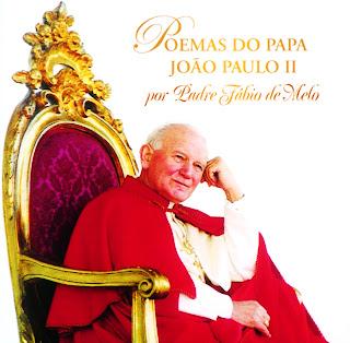Padre Fabio De Melo   Poemas Do Papa João Paulo 2
