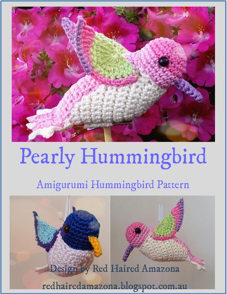 Red Haired Amazona: Pearly the Hummingbird Amigurumi Crochet Pattern