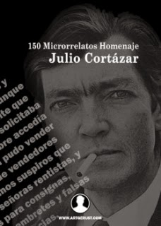 150 microrrelatos Homenaje a Julio Cortázar