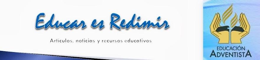 EDUCAR ES REDIMIR