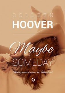 Koniec #BOOKATHONU, recenzja książki Maybe Someday Collen Hoover.