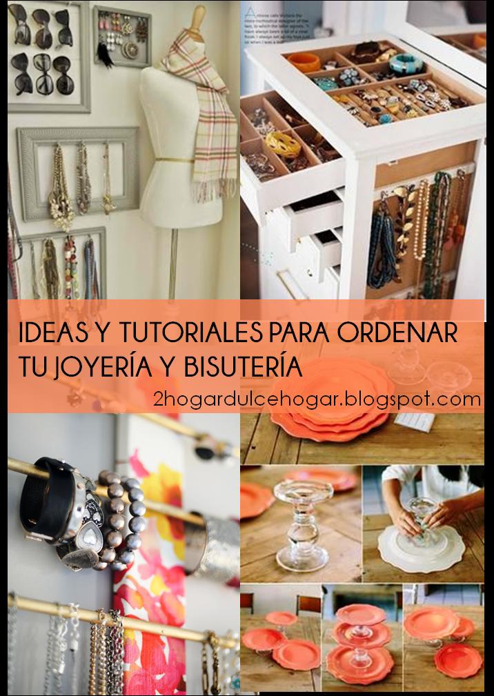 Tu hogar dulce hogar ideas y tutoriales para ordenar tu - Ideas para ordenar ...