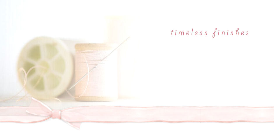 Timeless Finishes