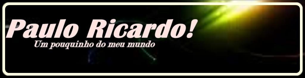 Paulo Ricardo!