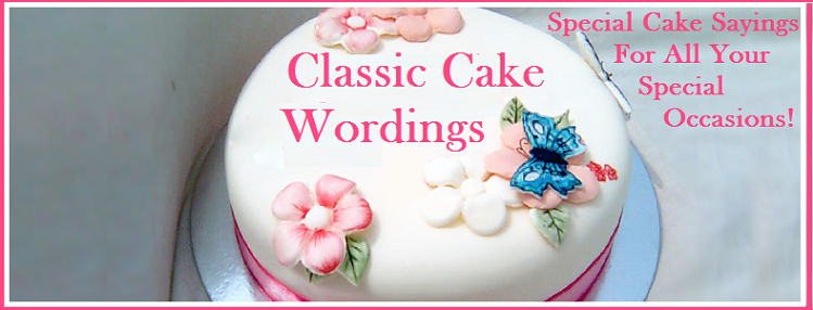 Classic Cake Wordings
