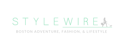 Style Wire  |  Boston Adventure, Fashion, & Lifestyle