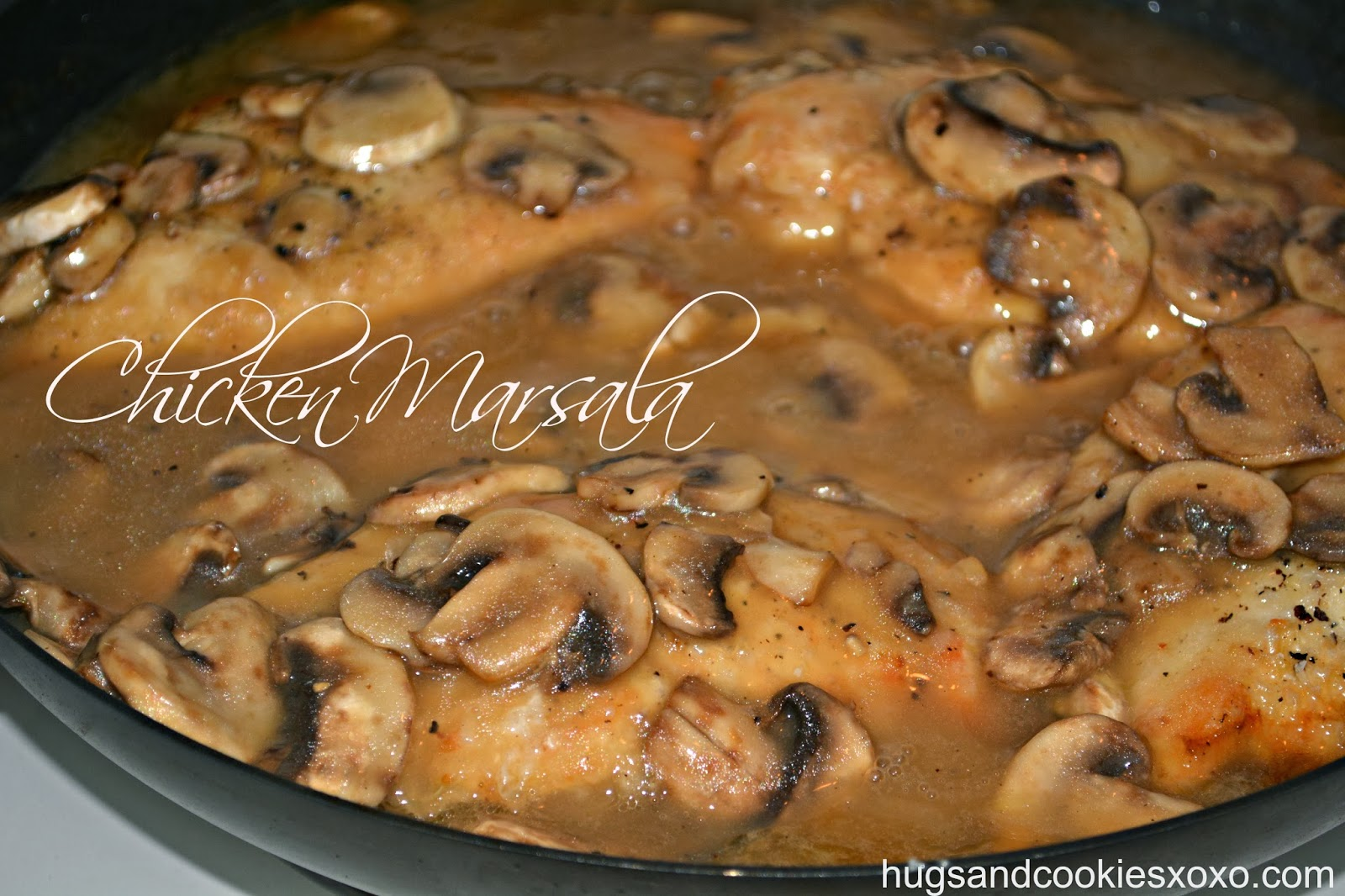 MOST AMAZING CHICKEN MARSALA - Hugs and Cookies XOXO